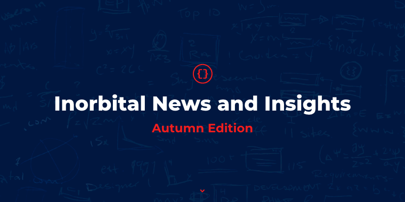 Inorbital News and Insights Autumn Edition